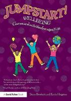 Jumpstart! Wellbeing: Games and activities for ages 7-14 - Jumpstart (Paperback)
