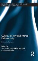 Culture, Identity and Intense Performativity: Being in the Zone - Antinomies (Hardback)