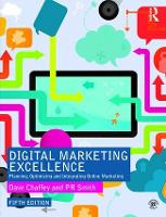 Digital Marketing Excellence: Planning, Optimizing and Integrating Online Marketing (Paperback)