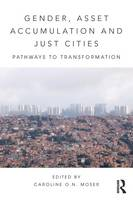 Gender, Asset Accumulation and Just Cities