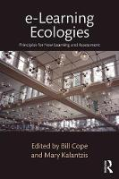 e-Learning Ecologies: Principles for New Learning and Assessment (Paperback)