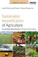 Sustainable Intensification of Agriculture: Greening the World's Food Economy - Earthscan Food and Agriculture (Paperback)