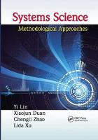 Systems Science: Methodological Approaches - Advances in Systems Science and Engineering ASSE (Paperback)