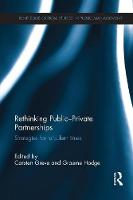 Rethinking Public-Private Partnerships: Strategies for Turbulent Times (Paperback)