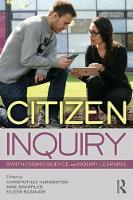 Citizen Inquiry: Synthesising Science and Inquiry Learning (Paperback)