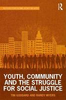 Youth, Community and the Struggle for Social Justice - Routledge Studies in Crime, Security and Justice (Hardback)