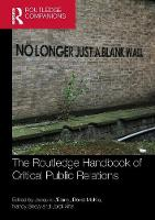 The Routledge Handbook of Critical Public Relations - Routledge Companions in Business, Management and Accounting (Paperback)