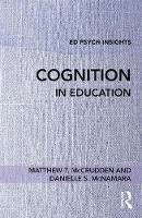 Cognition in Education - Ed Psych Insights (Paperback)