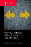 Routledge Handbook of Deradicalisation and Disengagement (Hardback)