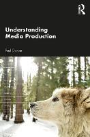 Understanding Media Production