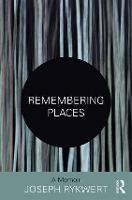Remembering Places: A Memoir (Hardback)