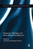 Museums, Heritage and International Development (Paperback)