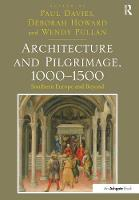 Architecture and Pilgrimage, 1000-1500: Southern Europe and Beyond (Paperback)