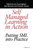 Self Managed Learning in Action: Putting SML into Practice (Paperback)