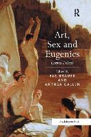 Art, Sex and Eugenics: Corpus Delecti (Paperback)