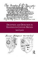 Deception and Detection in Eighteenth-Century Britain (Paperback)