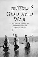 God and War: The Church of England and Armed Conflict in the Twentieth Century (Paperback)
