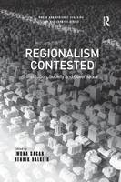 Regionalism Contested: Institution, Society and Governance - Urban and Regional Planning and Development Series (Paperback)