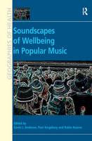 Soundscapes of Wellbeing in Popular Music (Paperback)
