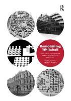 Demolishing Whitehall