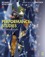 Performance Studies: An Introduction (Paperback)