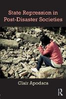 State Repression in Post-Disaster Societies (Paperback)