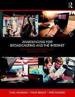 Announcing for Broadcasting and the Internet: The Modern Guide to Performing in the Electronic Media (Paperback)