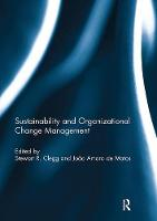Sustainability and Organizational Change Management (Paperback)