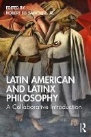 Latin American and Latinx Philosophy