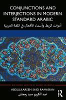 Conjunctions and Interjections in Modern Standard Arabic - Routledge Aspects of Arabic Grammar (Paperback)