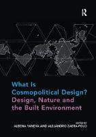 What Is Cosmopolitical Design? Design, Nature and the Built Environment (Paperback)