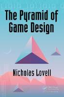 The Pyramid of Game Design: Designing, Producing and Launching Service Games (Paperback)