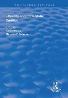 Ethnicity and Intra-State Conflict: Types, Causes and Peace Strategies - Routledge Revivals (Hardback)