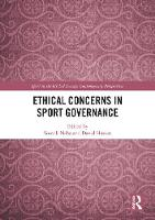 Ethical Concerns in Sport Governance - Sport in the Global Society - Contemporary Perspectives (Hardback)