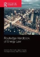 Routledge Handbook of Energy Law (Hardback)