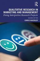 Qualitative Research in Marketing and Management: Doing Interpretive Research Projects (Hardback)