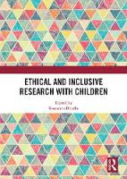 Ethical and Inclusive Research with Children (Hardback)