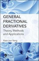 General Fractional Derivatives: Theory, Methods and Applications (Hardback)