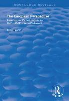 The European Perspective: Transnational Party Groups in the 1989-94 European Parliament - Routledge Revivals (Hardback)