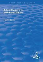 School Choice in an Established Market - Routledge Revivals (Paperback)
