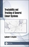 Trackability and Tracking of General Linear Systems (Hardback)