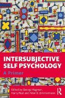 Intersubjective Self Psychology: A Primer (Paperback)