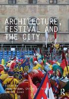 Architecture, Festival and the City (Paperback)