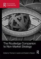 The Routledge Companion to Non-Market Strategy (Paperback)