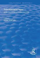 Tribal Epistemologies: Essays in the Philosophy of Anthropology - Routledge Revivals (Paperback)