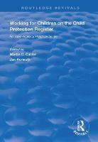 Working for Children on the Child Protection Register: An Inter-Agency Practice Guide - Routledge Revivals (Paperback)