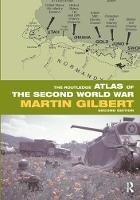 The Routledge Atlas of the Second World War - Routledge Historical Atlases (Hardback)