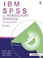 IBM SPSS for Introductory Statistics: Use and Interpretation, Fifth Edition (Hardback)