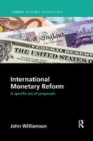 International Monetary Reform: A Specific Set of Proposals - Europa Economic Perspectives (Paperback)
