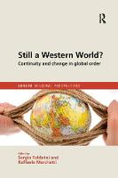 Still a Western World? Continuity and Change in Global Order - Europa Regional Perspectives (Paperback)